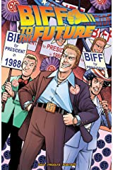 Back to the Future: Biff to the Future Kindle Edition