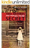 Two Mothers and Their 60-Year Secret