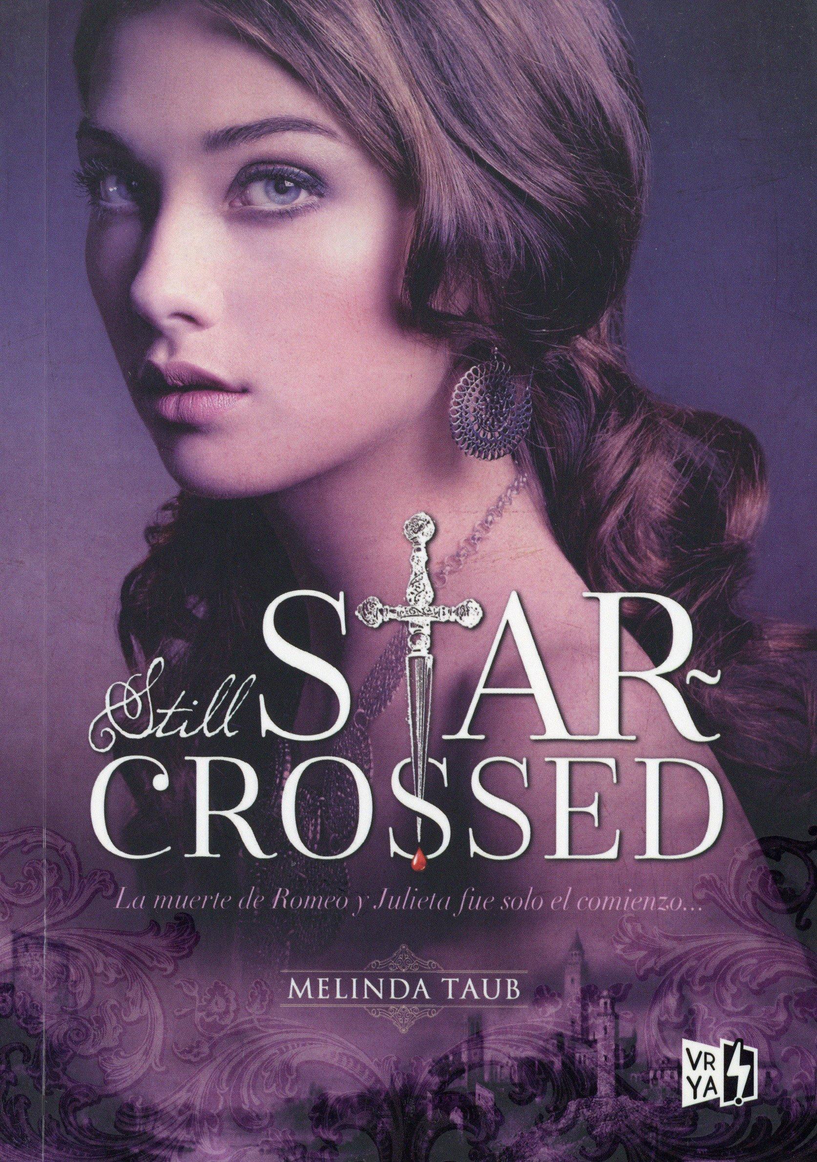 Still Star Crossed Spanish Edition Melinda Taub Vrya