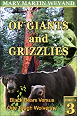 Sequoia 3. Black Bears Versus One Tough Wolverine (Of Giants and Grizzlies) Kindle Edition