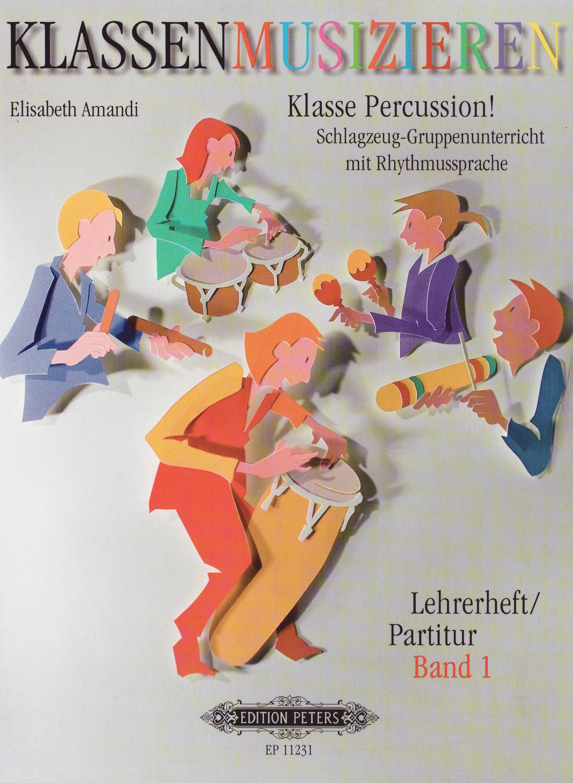 Klasse Percussion! - Band 1: Schlagzeug-Gruppenunterricht mit der Rhythmussprache Talking Rhythm / Lehrerheft/Partitur