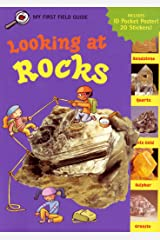 Looking at Rocks (My First Field Guides) Paperback