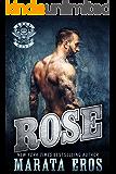 Rose (Road Kill MC #3): Dark Motorcycle Club / MC SEAL Romance