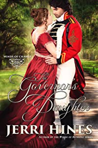 The Governor's Daughter (Winds of Change Book 1)