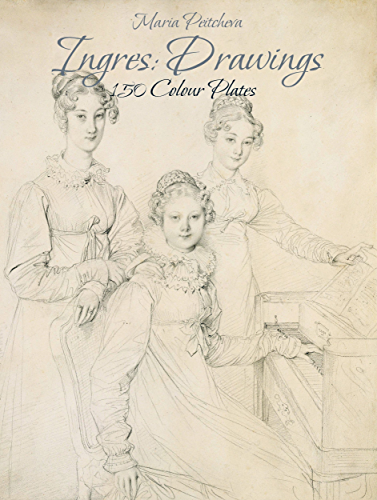 Ingres: Drawings 150 Colour Plates (English Edition)