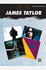 Classic James Taylor: Authentic Guitar TAB (Authentic Guitar-Tab Editions) Paperback
