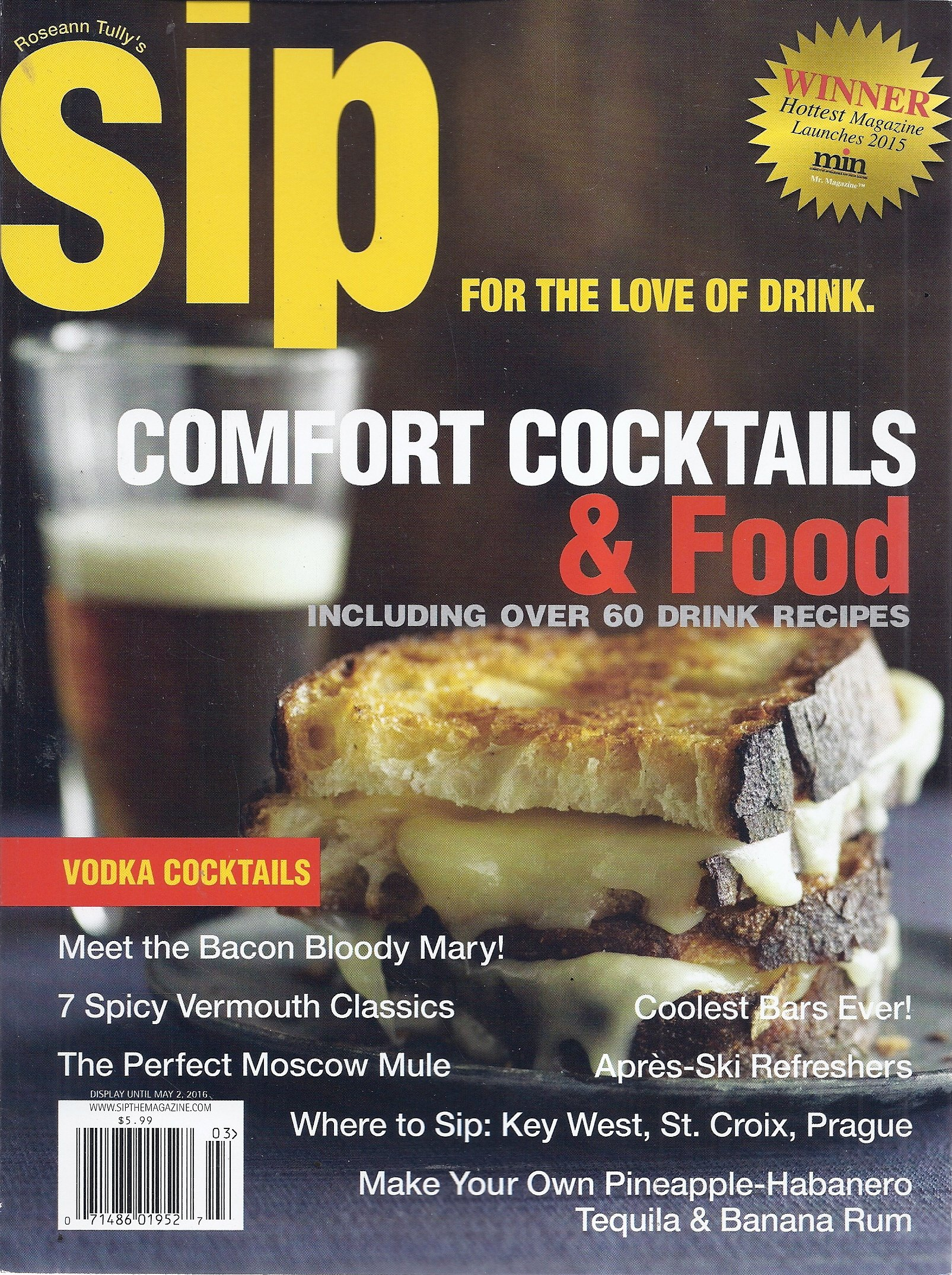 Roseann Tully's Sip Magazine (Issue 6, 2016 - For The love Of Drink) pdf
