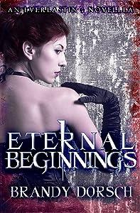 Eternal Beginnings: An Everlasting Novella