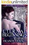 Eternal Beginnings: An Everlasting Novella