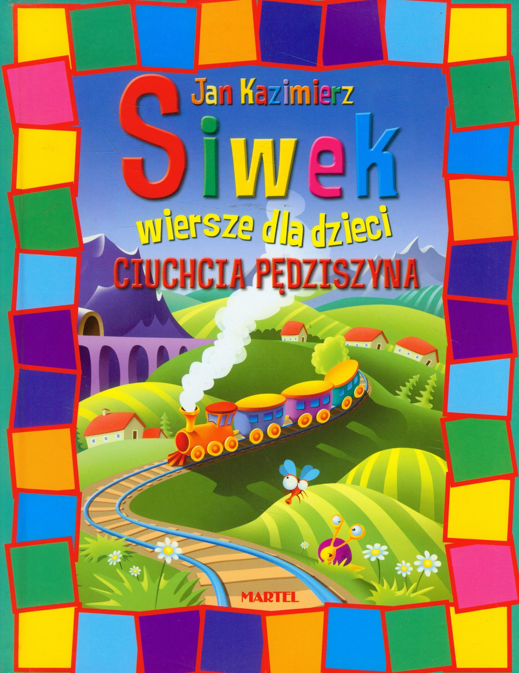 Ciuchcia Pedziszyna Wiersze Dla Dzieci Amazones Jan