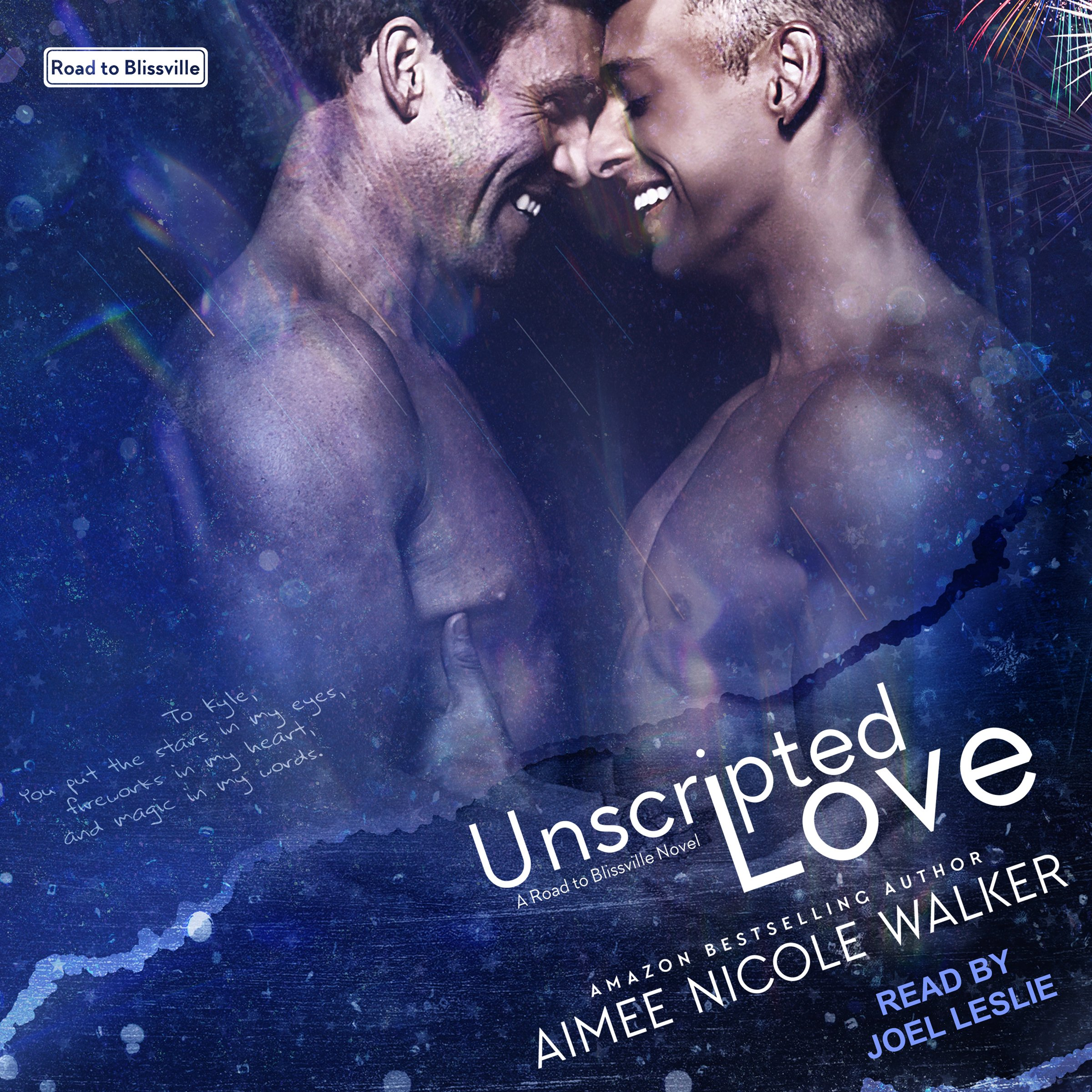 Unscripted Love: Road to Blissville Series, Book 1