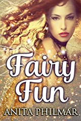 Fairy Fun Kindle Edition
