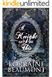 A KNIGHT SUCH AS THIS : Ravenhurst Series Vol. 1 - Enhanced Edition (Time Travel Romance)