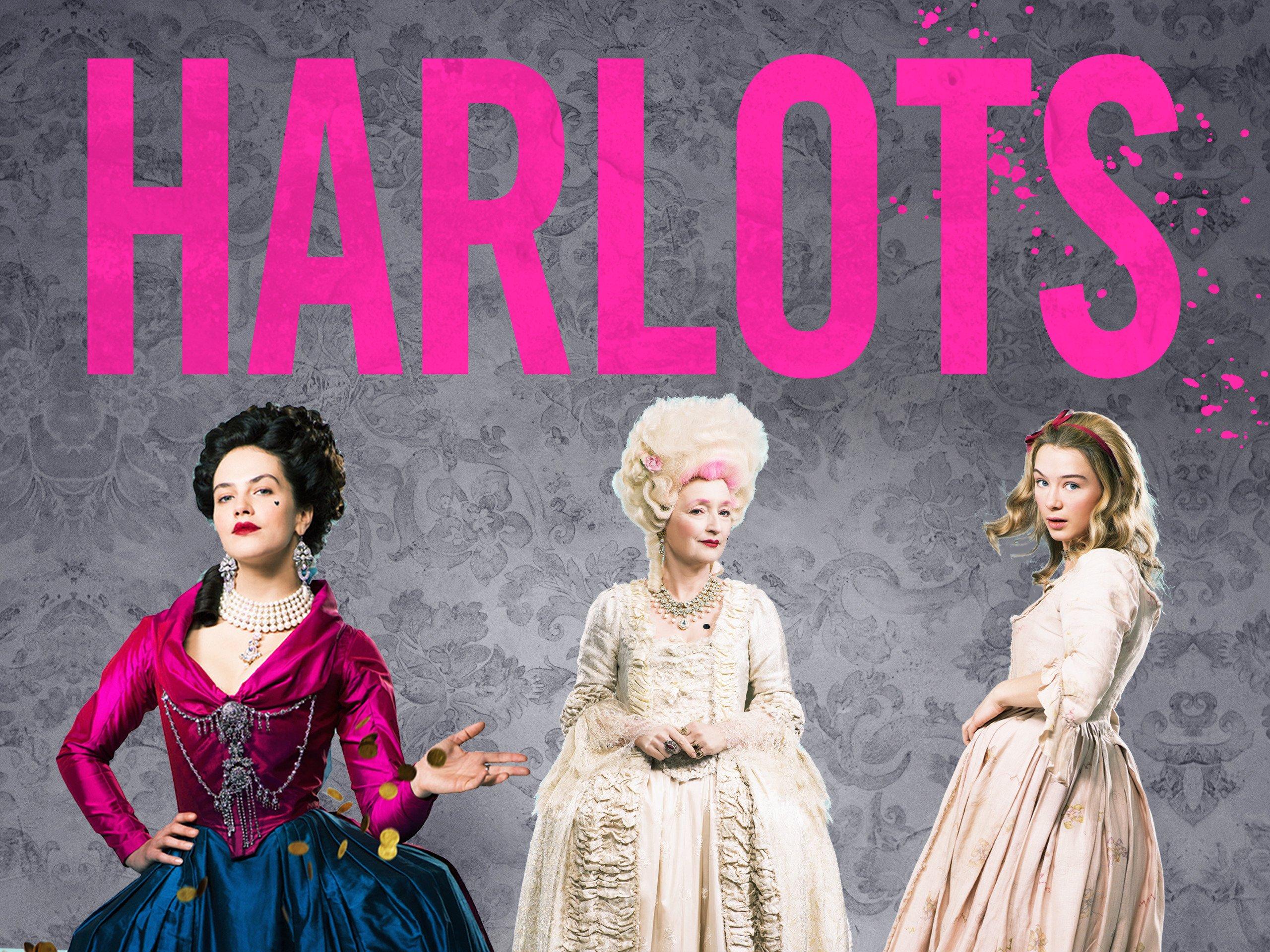 Watch Harlots Season 1 Prime Video