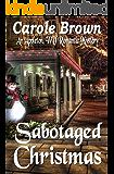 Sabotaged Christmas (An Appleton, WV Romantic Mystery Book 1)