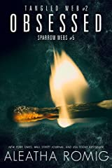Obsessed: Tangled Web 2 (Sparrow Webs Book 5) Kindle Edition