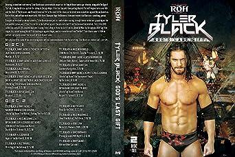 Official Ring of Honor ROH - Best of Tyler Black: God's Last Gift ...