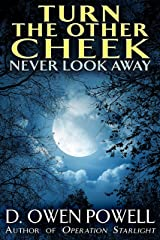 Turn The Other Cheek  Never Look Away: Women's Secrets Kindle Edition