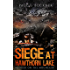 Siege at Hawthorn Lake: Murder on the Mountain