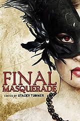 Final Masquerade Kindle Edition