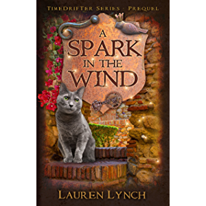 A Spark in the Wind (TimeDrifter Series Book 0)