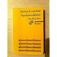 Popularmusiklehre Pop, Rock, Jazz - Harmonielehre, Komposition, Arrangement - Mit Aufgaben und Loesungen