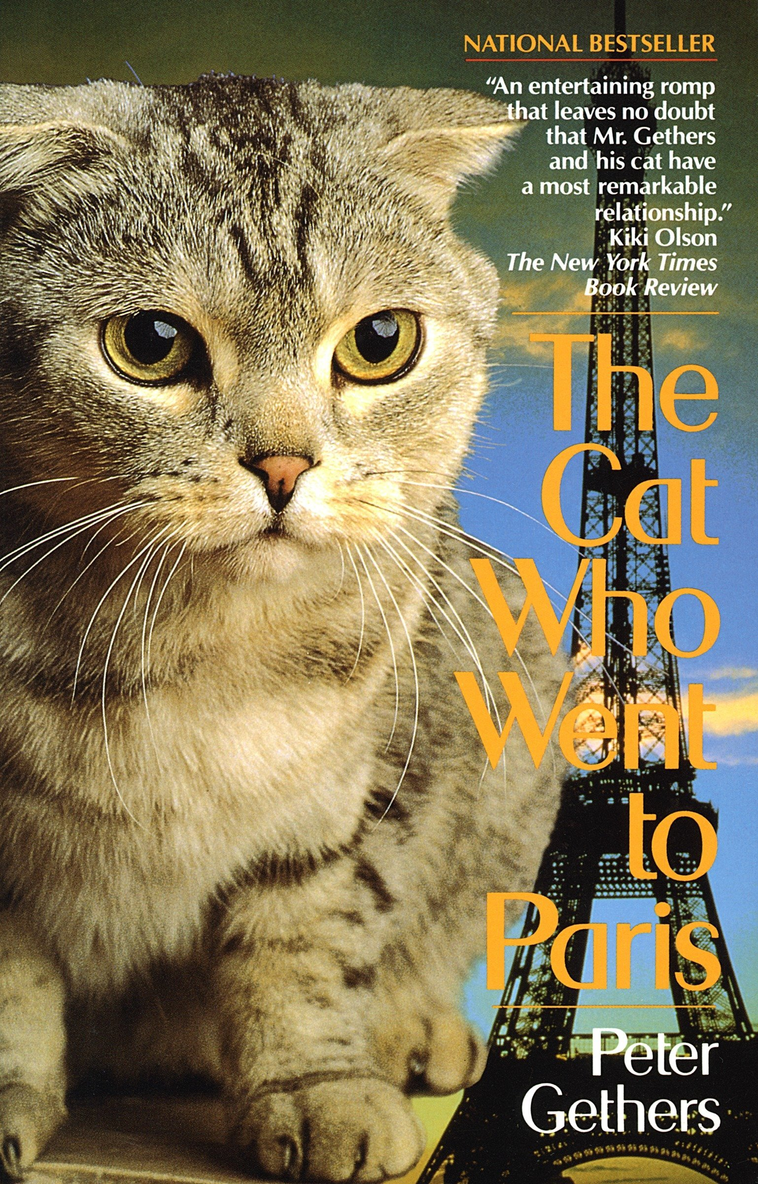 The Cat Who Went To Paris (Norton the Cat) by Peter Gethers