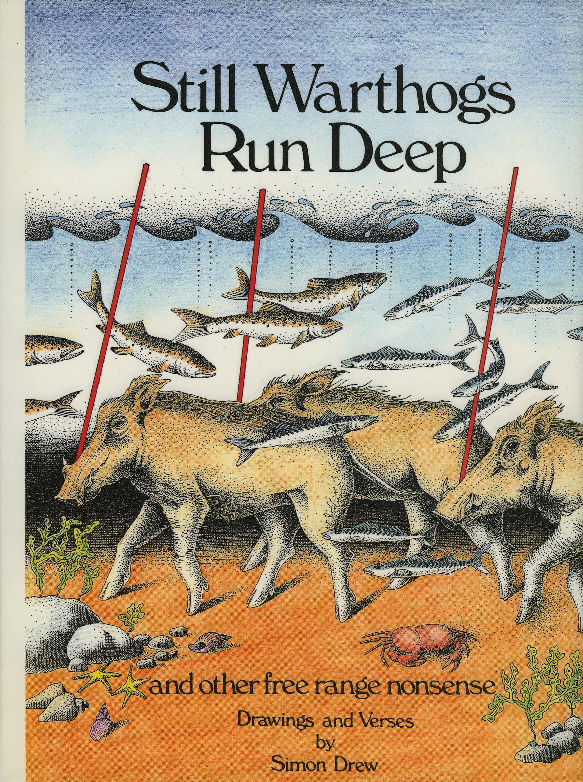 Read Online Still Warthogs Run Deep PDF
