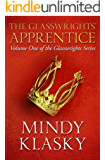 The Glasswrights' Apprentice (The Glasswrights Series Book 1)