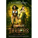 Bone Traders (Sellswords & Spellweavers series Book 1)