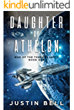 Daughter of Athelon (War of the Three Planets Book 1)