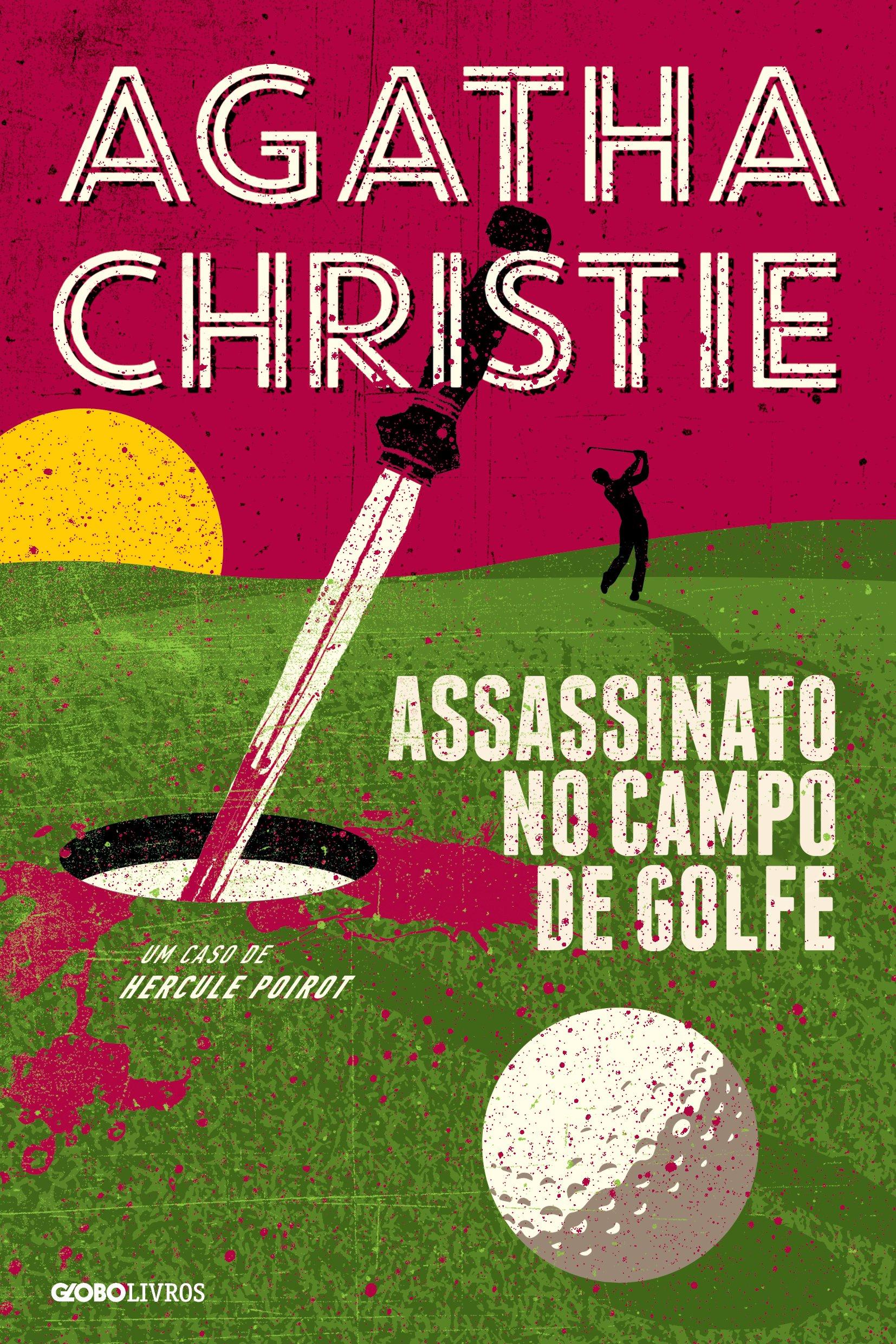Assassinato no Campo de Golfe (Em Portuguese do Brasil): Agatha Christie: 9788525056016: Amazon.com: Books