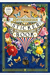 The Antiquarian Sticker Book: Over 1,000 Exquisite Victorian Stickers Hardcover