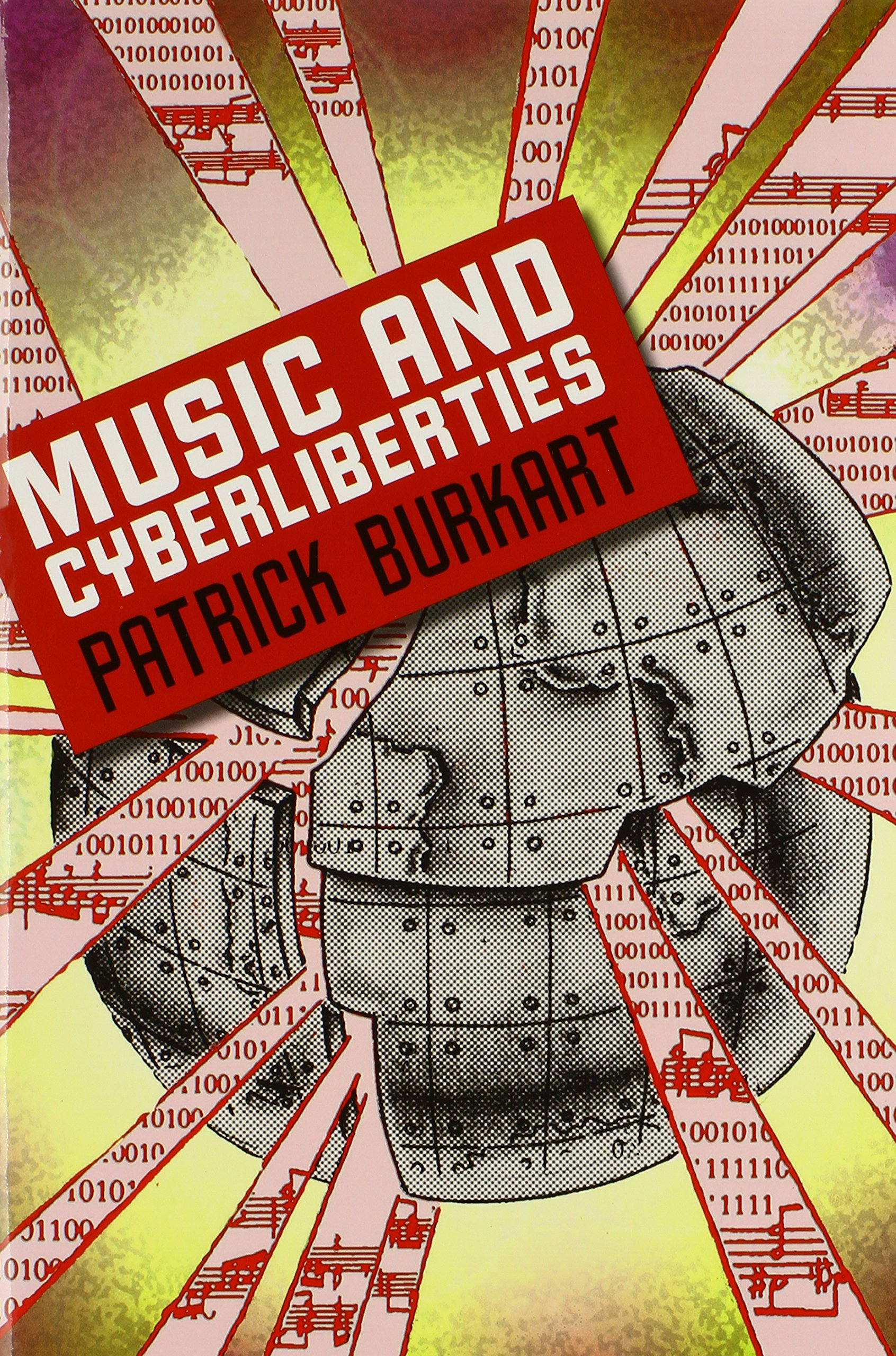 Music and Cyberliberties (Music / Culture)