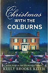Christmas with the Colburns (Uncharted Book 4) Kindle Edition