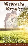 Mail-Order Brides of America:  Nebraska Promise, Book 4 (A Clean Western Historical Romance)
