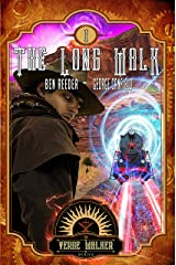 The Long Walk (The Verge Walker Book 1) Kindle Edition