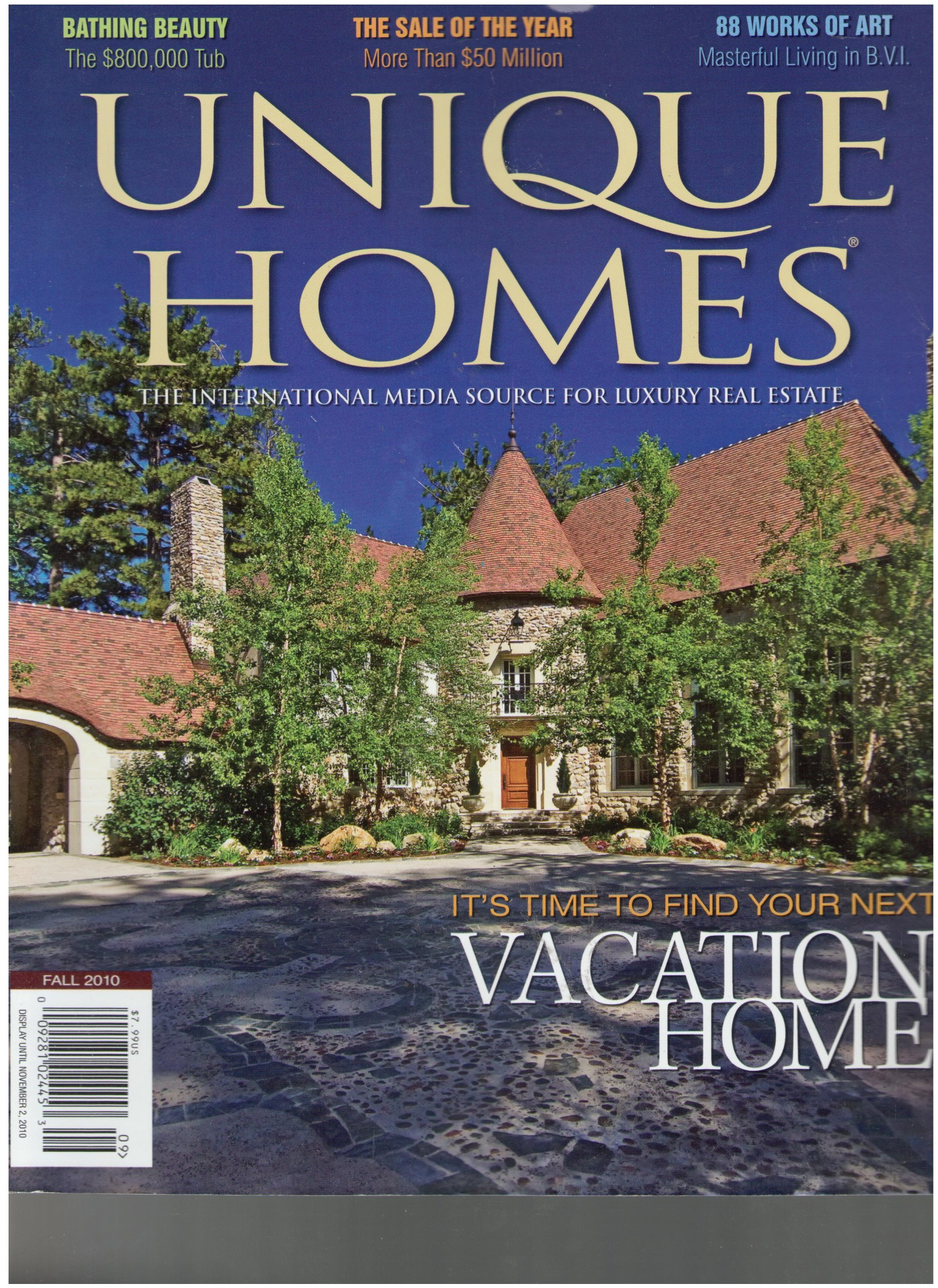 Unique Homes Magazine (Its Time To Find Your Next Vacation Home, Fall 2010)  Single Issue Magazine U2013 2010