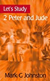 Let's Study 2 Peter and Jude (Let's Study Series)