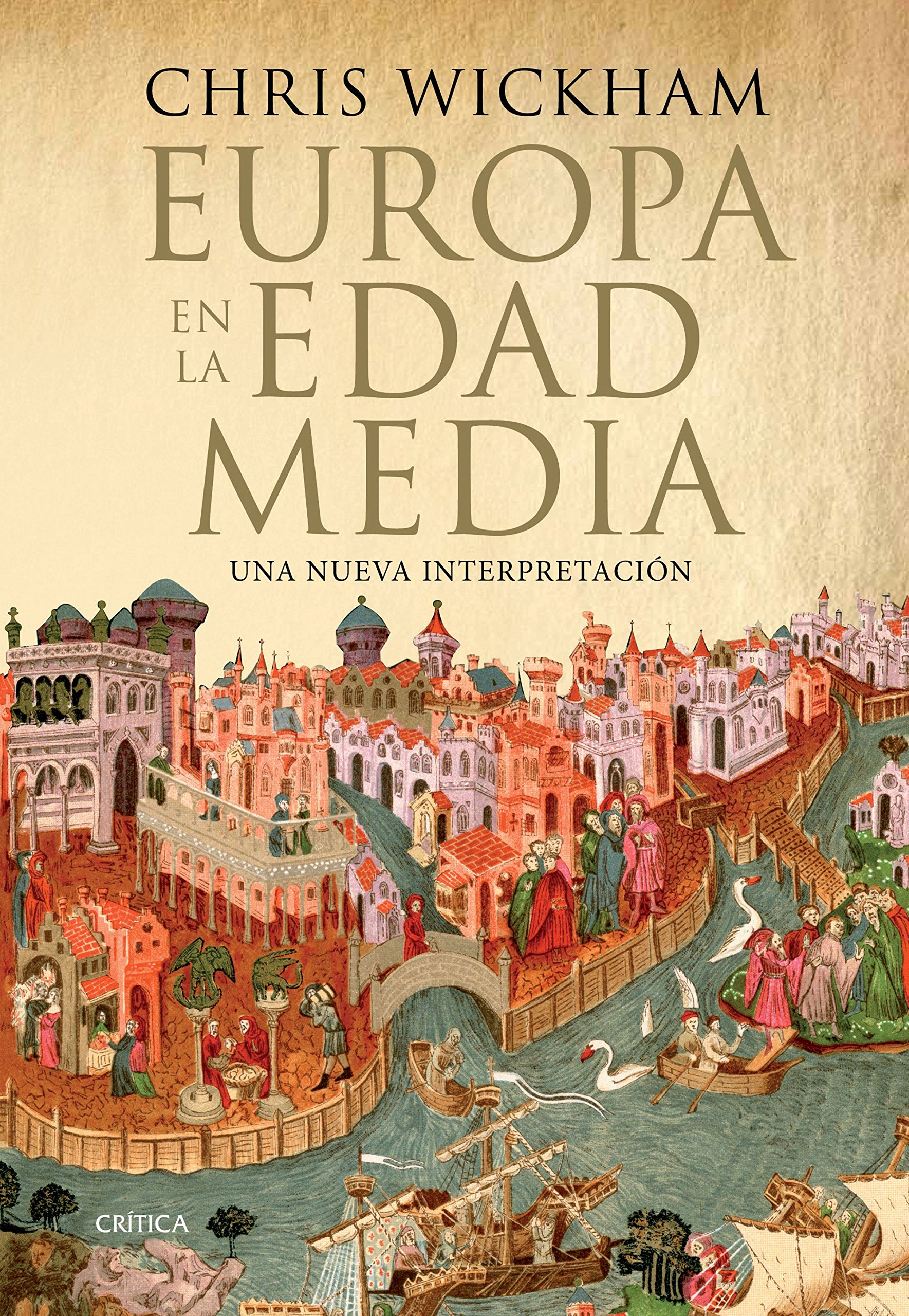 Europa en la Edad Media: Una nueva interpretación Serie Mayor: Amazon.es: Wickham, Chris, Fernández Aúz, Tomás, Eguibar, Beatriz: Libros