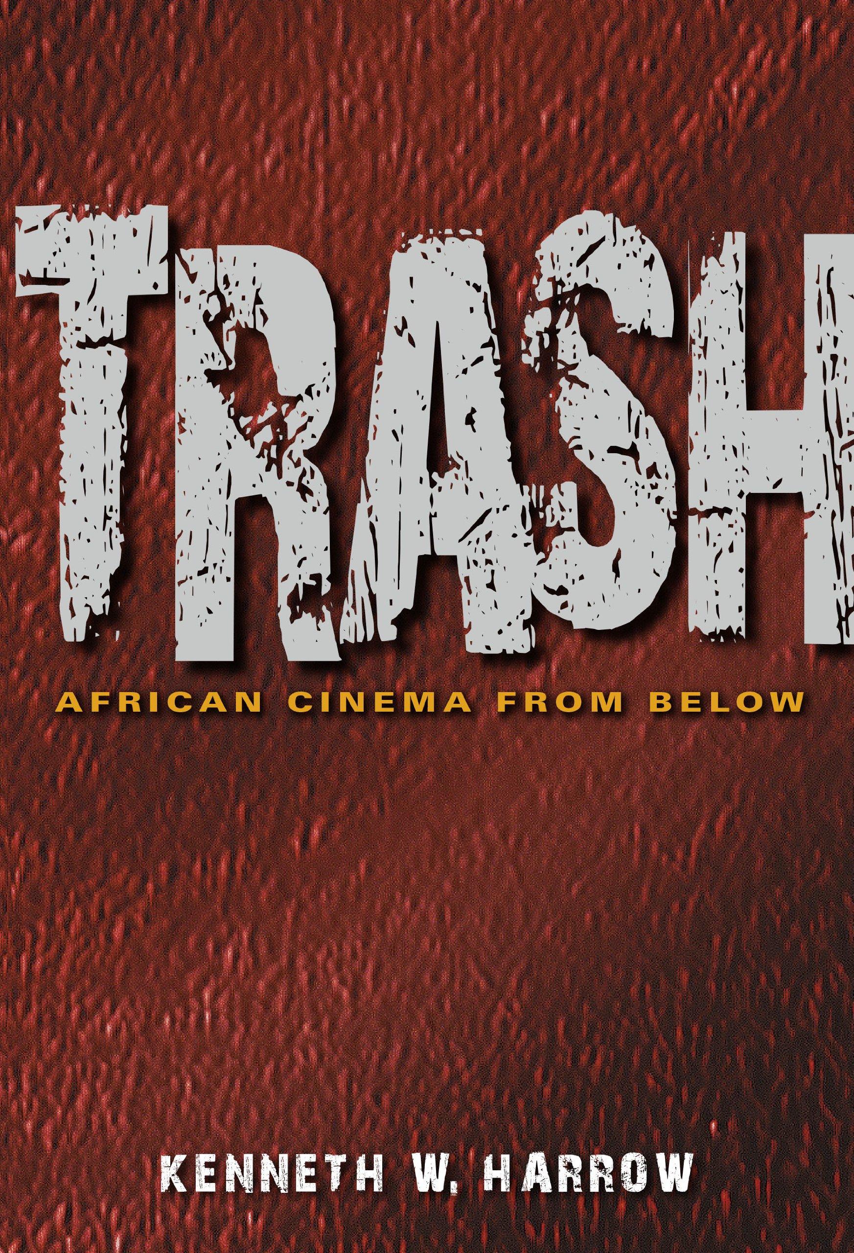 Trash: African Cinema from Below pdf