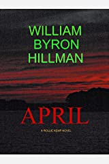 APRIL (A Rollie Kemp Novel Book 3) Kindle Edition