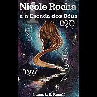 Nicole Rocha Episódio 1 (Temporada Escada dos Céus)