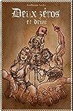 Deux zéros et demi (French Edition)