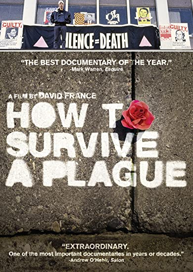 How to survive a plague / David France