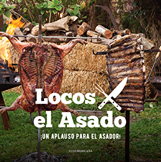¡Un aplauso para el asador! (Spanish Edition)