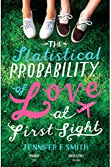 The Statistical Probability of Love at First Sight Kindle Edition