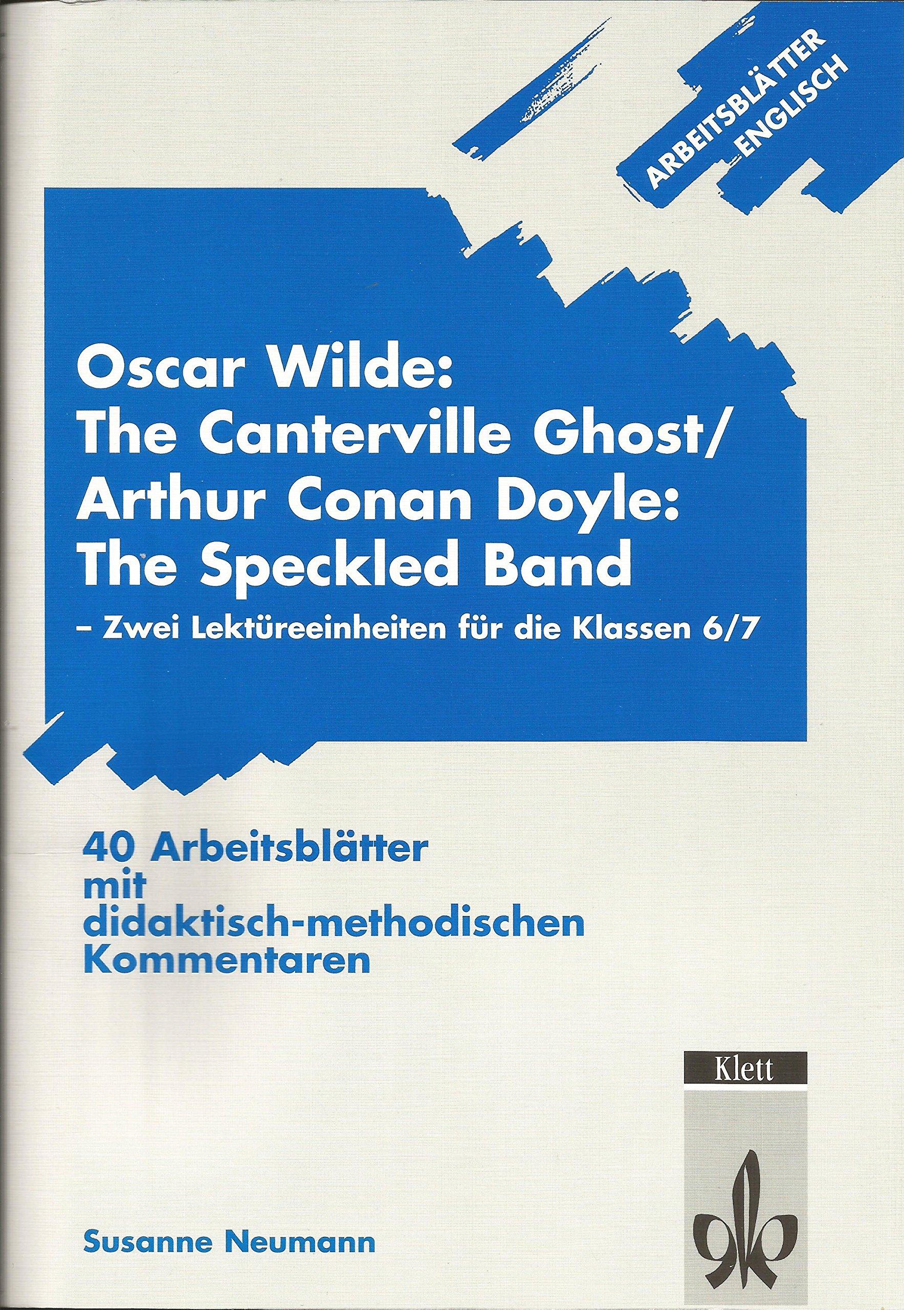 Arbeitsblätter Englisch O. Wilde: The Canterville Ghost / A. C. ...