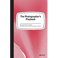 The Photographer's Playbook: 307 Assignments and Ideas.