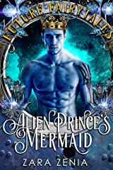 Alien Prince's Mermaid: A Sci-Fi Alien Fairy Tale Romance (Trilyn Alien Fairy Tales Book 2) Kindle Edition